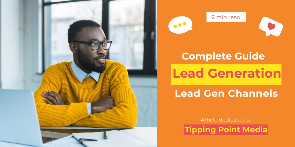 the best channels to use to generate leads